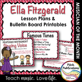 Musician of the Month: ELLA FITZGERALD - Lesson Plans & Bulletin Board