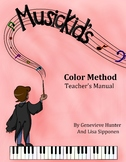 Musickid's Color Method: Introduction and Beginner Books 1 & 2