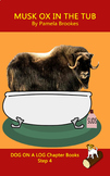 (Step 4 Book) Printable Musk Ox In The Tub Chapter Book