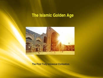 Muslim Civilizations - The Golden Age of Islam