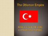 Muslim Civilizations - The Ottoman Empire