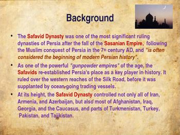 Muslim Civilizations - The Safavid Empire