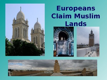 Muslim Lands During the Age of Imperialism