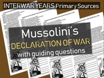Mussolini & Fascism: primary source doc w/ guiding Qs: Declaring war on the U.S.
