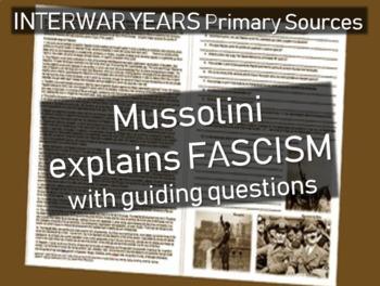 Mussolini & Fascism: primary source document w/ guiding Qs
