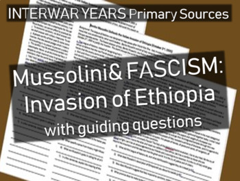 Mussolini & Fascism: primary source document w guiding Qs - Invasion of Ethiopia