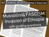 Mussolini & Fascism: primary source document w guiding Qs - Invasion of Ethiopia