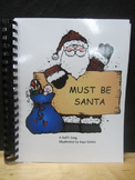 Must Be Santa: Christmas Song Book, Student Book & Sequence Cards