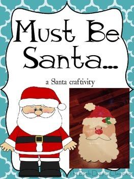Must Be Santa Craftivity