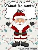Must Be Santa Teacher Big Book and Student Little Reader