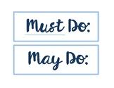 Must Do / May Do Board Display