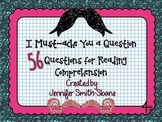Must-ache You a Question Reading Comprehension Task Cards