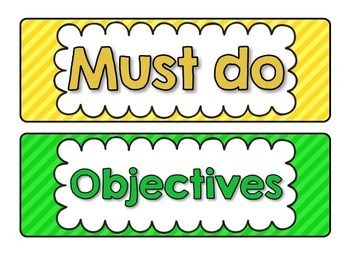 Must do, May do, Homework, and Objectives Posters