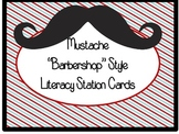 "Mustache ""Barbershop"" Literacy Station Cards"