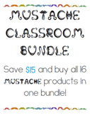 Mustache Classroom Bundle!  **Updated for the 2021-2022 sc