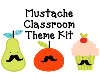 Mustache Classroom Theme Kit