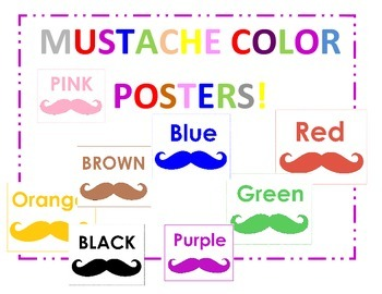 Mustache Color Posters! 8x11 -Liven Up your Classroom!