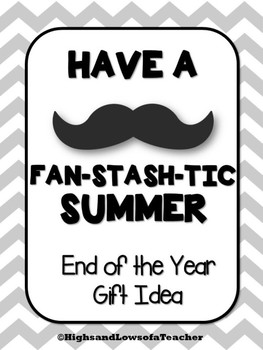 Mustache End of the Year Gift Tag (Have a FAN-STASH-TIC Summer!)