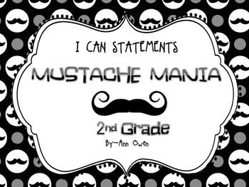 """Mustache Mania Common Core """"I CAN"""" Statements  Grade 2"""