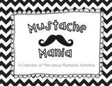 Mustache Mania! {Math and Literacy Activities}