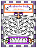 Mustache Math - 3 Activities - Addition, Subtraction, & Comparing Numbers