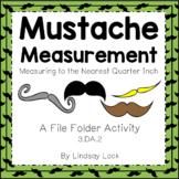 Mustache Measurement Activity to the Nearest Quarter Inch