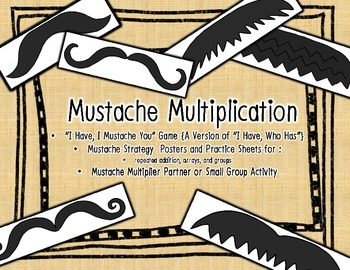 Mustache Multiplication Fact Strategies Arrays Groups Repeated Addition Practice