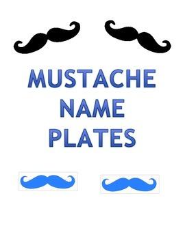 Mustache Name Plates