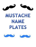 Mustache Name Plates