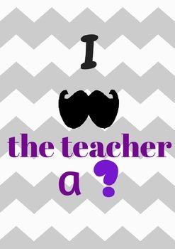 Mustache Poster for Teachers