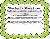 """""""Mustache"""" Questions: CCSS Key Ideas and Details RL1 & RL2 Freebie"""