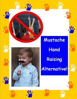 Mustache Raising - A Hand Raising Alternative