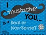Mustache Real or Non-Sense