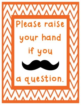 Raise Your Hand Mustache Signs with Chevron Border Printable