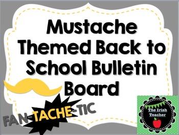 Back to School Bulletin Board Mustache Themed