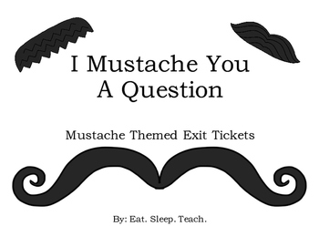 Mustache Themed Exit Tickets