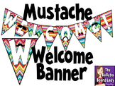 Mustache Welcome Banner *FREEBIE*