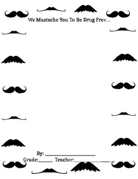 Mustache You to be Drug Free
