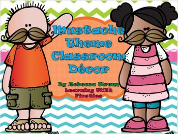 Mustache Theme Classroom Decor