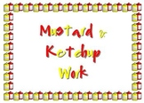 Mustard/Ketchup Unfinished Work Sign