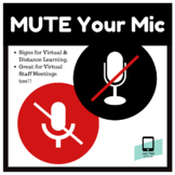 Mute Your Mic! - Distance/Virtual/Hybrid Learning Signs