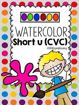 Mutisensory Practice Short U {CVC} with Watercolors!