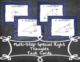 Mutli-Step Special Right Triangles Task Cards