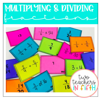 Mutliplying and Dividing Fraction Task Cards