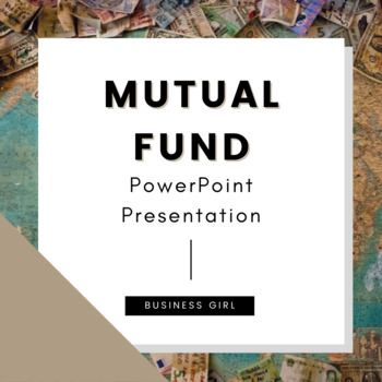 Mutual Fund PowerPoint Presentation (PPT)