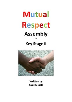 Mutual Respect Class Play or assembly