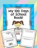 My 100 Days of School Book!