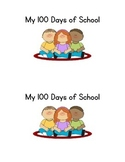 My 100 Days of School Emergent Reader