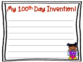 My 100th Day Invention - 100th Day of School