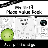 My 11-19 Place Value Book (Kindergarten-K.NBT.1)